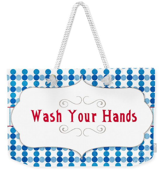Wash Your Hands Sign Weekender Tote Bag