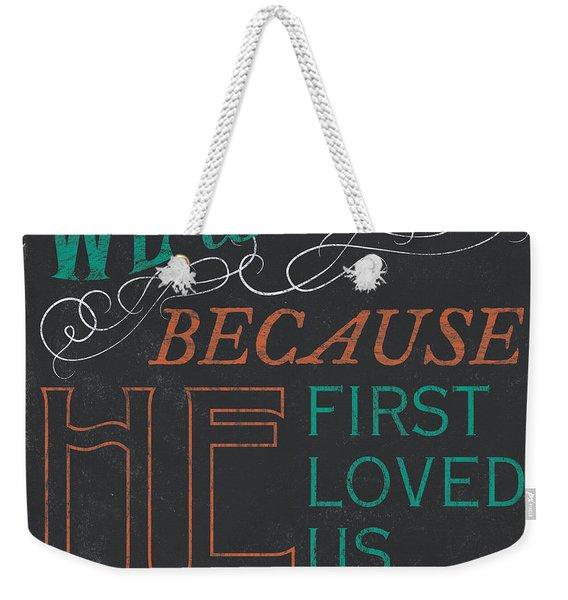 We Love.... Weekender Tote Bag