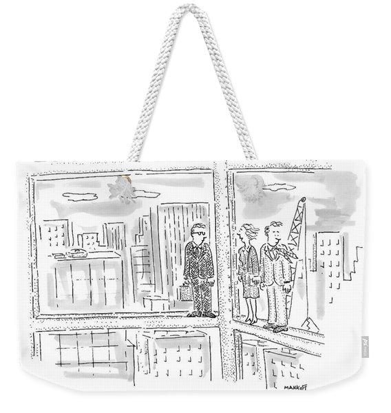 We'll Take It Weekender Tote Bag