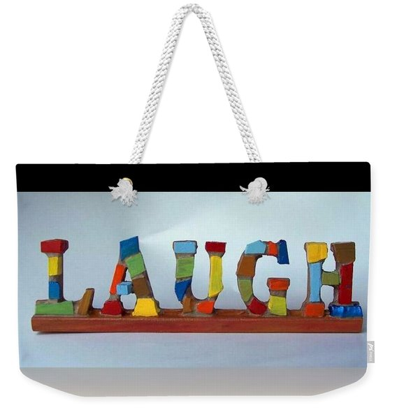 Weekender Tote Bag featuring the mixed media Laugh by Cynthia Amaral