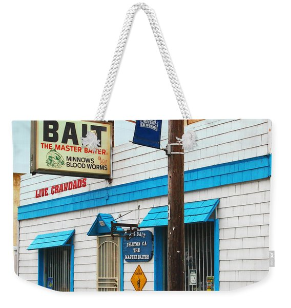 Bobs Bait Shop In Isleton California . The Master Baiter Weekender Tote Bag