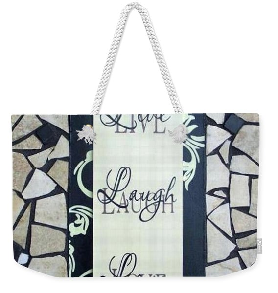 Weekender Tote Bag featuring the ceramic art Live-laugh-love Tile by Cynthia Amaral