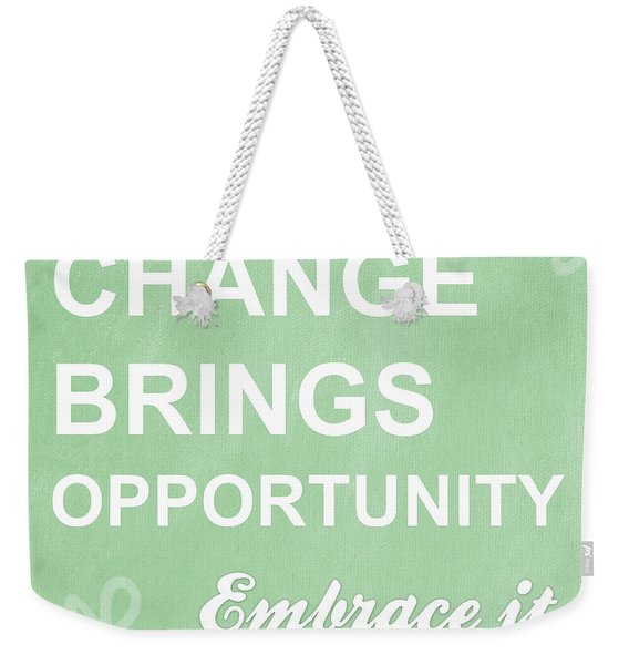 Opportunity Weekender Tote Bag
