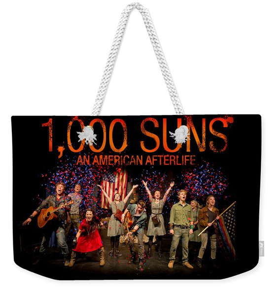 Poster For 1000 Suns - An American Afterlife Weekender Tote Bag