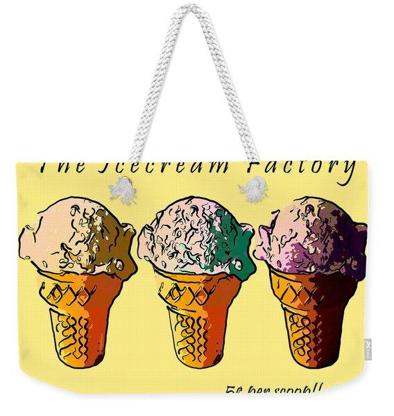 The Icecream Factory . 3 Cents Per Scoop Weekender Tote Bag
