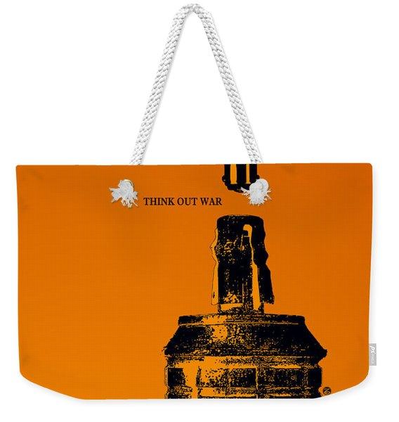 Think Out War Weekender Tote Bag