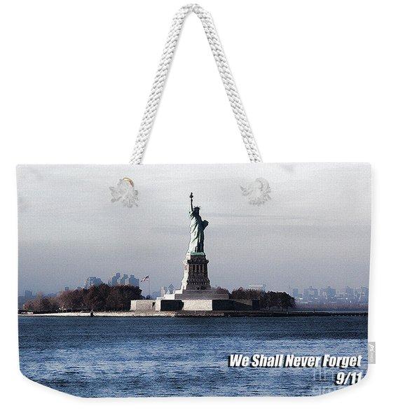 We Shall Never Forget - 9/11 Weekender Tote Bag
