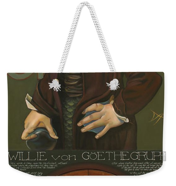 Willie Von Goethegrupf Weekender Tote Bag