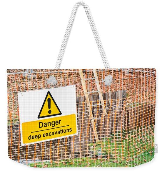 Excavation Sign Weekender Tote Bag