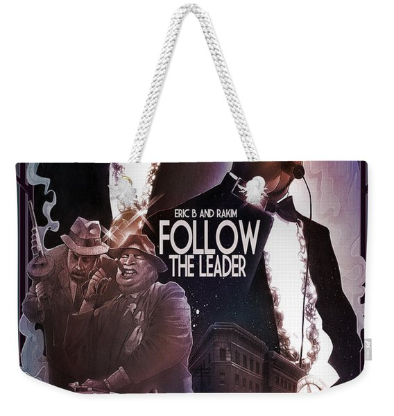 Follow The Leader 2 Weekender Tote Bag