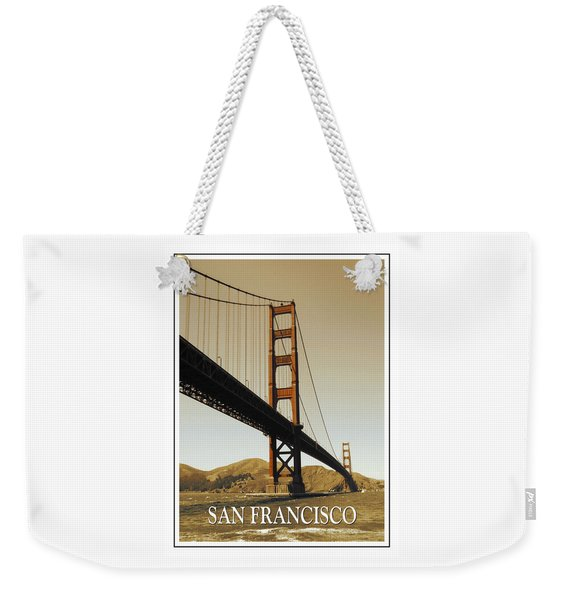 Golden Gate Bridge San Francisco Poster Weekender Tote Bag