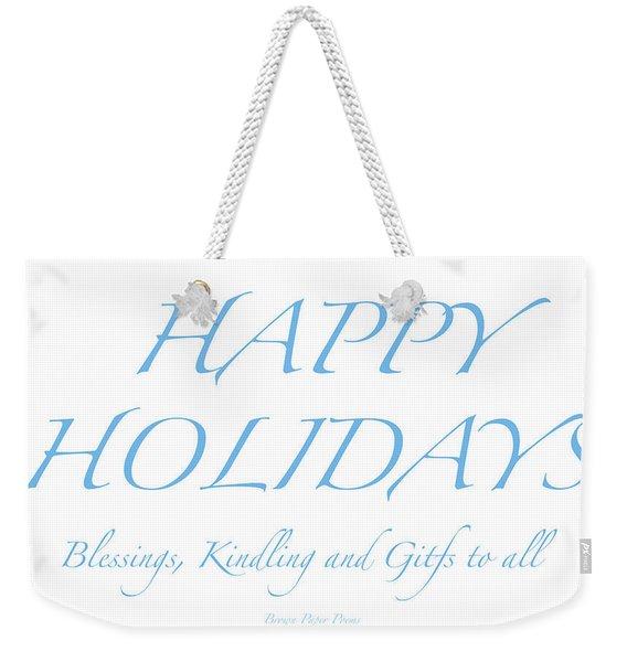Happy Holidays - Day 2 Weekender Tote Bag