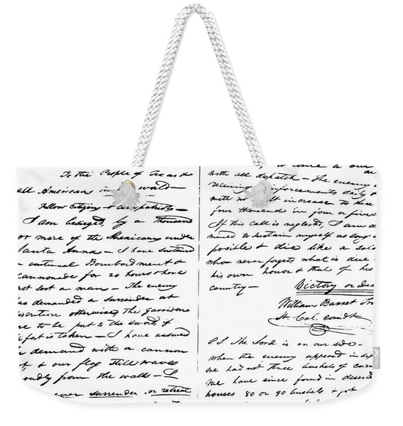 The Victory Of Death Letter Written By The Alamo Commander William Barret Travis, 1836  Weekender Tote Bag