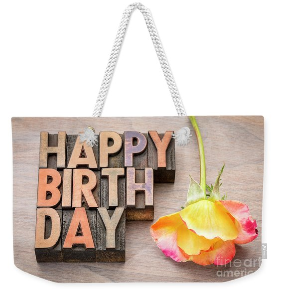 Happy Birthday Greetings Card In Wood Type Weekender Tote Bag