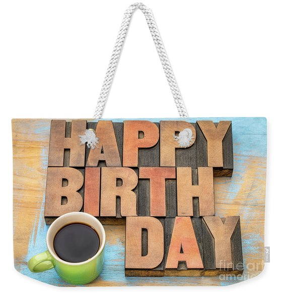 Happy Birthday Greeting Card Weekender Tote Bag