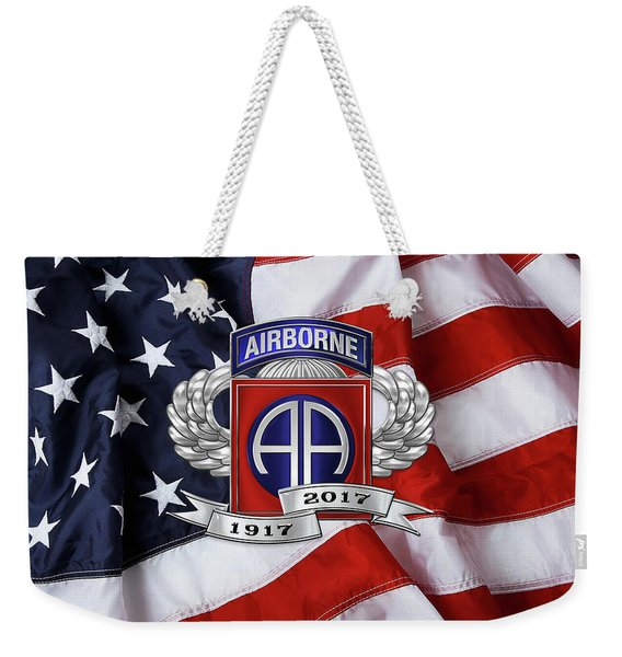82nd Airborne Division 100th Anniversary Insignia Over American Flag  Weekender Tote Bag