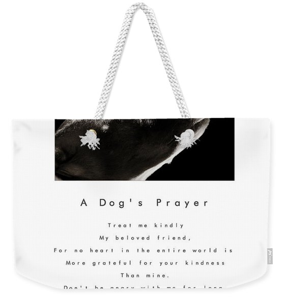 A Dog's Prayer In White  A Popular Inspirational Portrait And Poem Featuring An Italian Greyhound Weekender Tote Bag