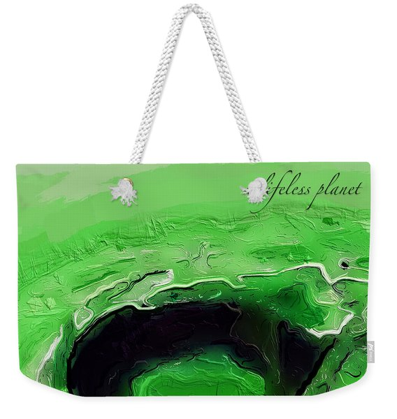A Lifeless Planet Green Weekender Tote Bag