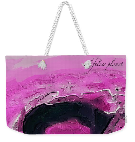 A Lifeless Planet Pink Weekender Tote Bag