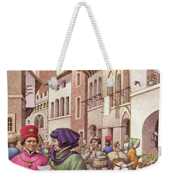 A Typical Street Scene In Florence In The Early 15th Century  Weekender Tote Bag