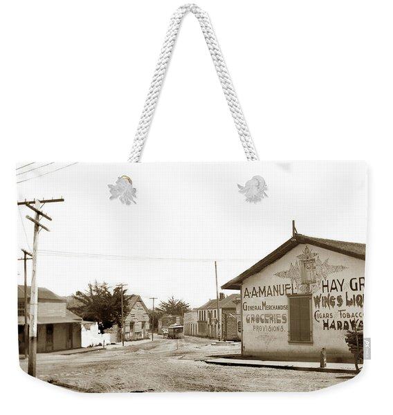A. A. Manuel General Merchandise, Monterey 1901 Weekender Tote Bag