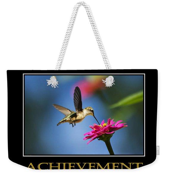 Achievement  Inspirational Motivational Poster Art Weekender Tote Bag