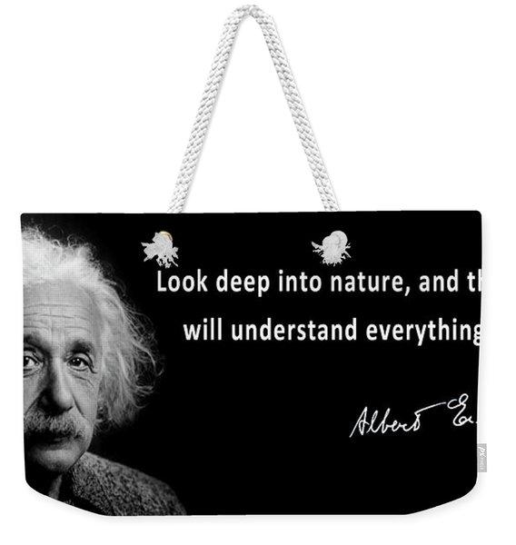 Albert Einstein On Nature Weekender Tote Bag
