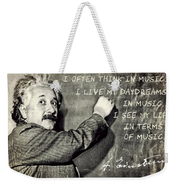 Albert Einstein, Physicist Who Loved Music Weekender Tote Bag