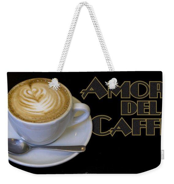 Amore Del Caffe Poster Weekender Tote Bag
