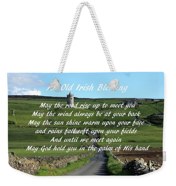 An Old Irish Blessing #6 Weekender Tote Bag