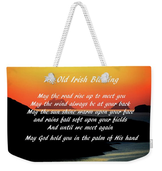 An Old Irish Blessing #1 Weekender Tote Bag