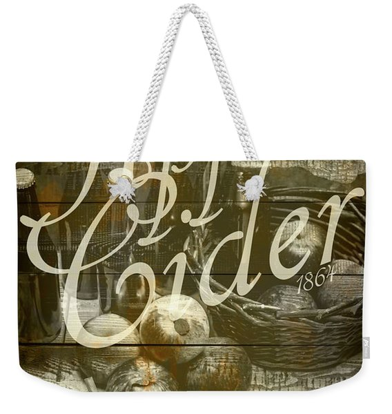 Apple Cider Sign Printed On Rustic Wood Planks Weekender Tote Bag