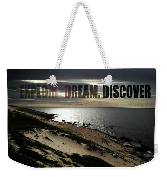 Explore. Dream. Discover Weekender Tote Bag