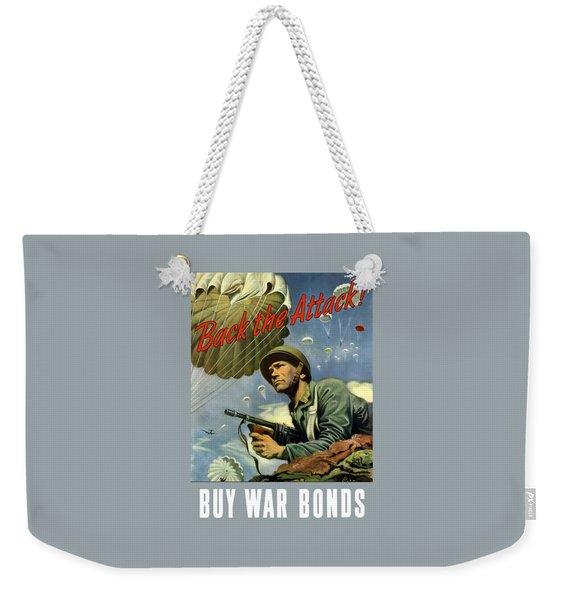 Back The Attack Buy War Bonds Weekender Tote Bag