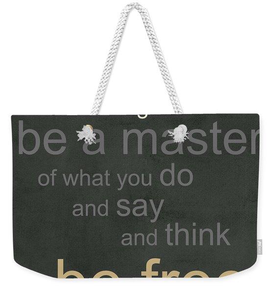 Be Free Weekender Tote Bag