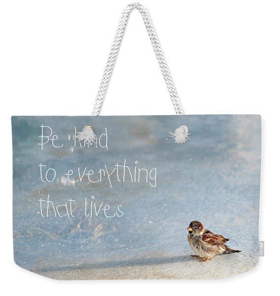 Be Kind Weekender Tote Bag