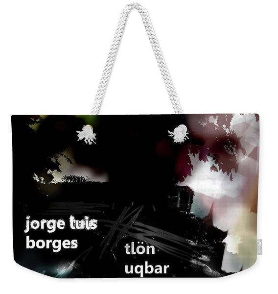 Borges Tlon Poster  Weekender Tote Bag