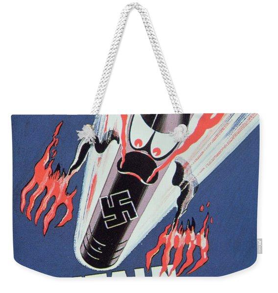 Britain Shall Not Burn Weekender Tote Bag