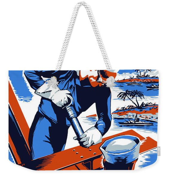 Build For Your Navy - Ww2 Weekender Tote Bag