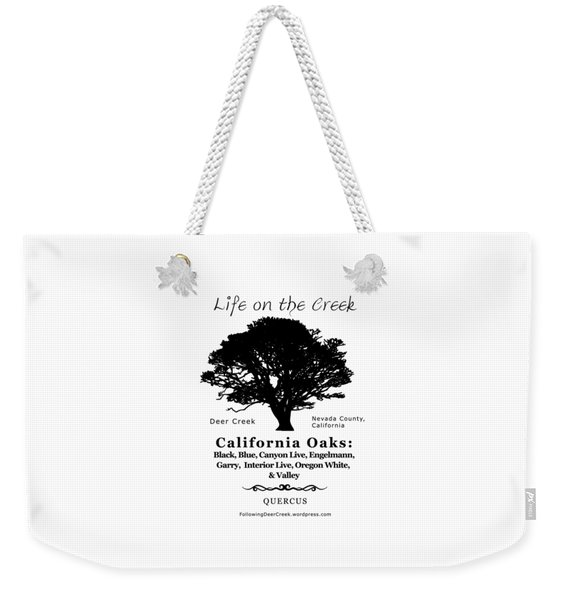 California Oak Trees - Black Text Weekender Tote Bag