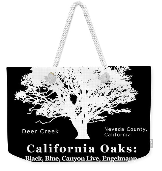 California Oak Trees - White Text Weekender Tote Bag