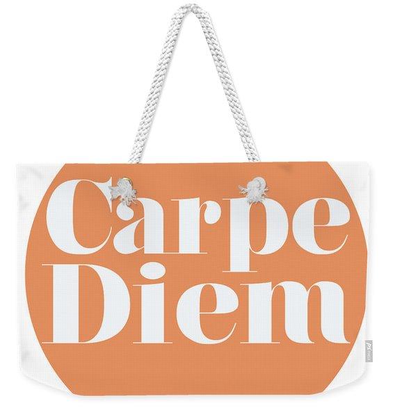 Carpe Diem - Seize The Day Weekender Tote Bag