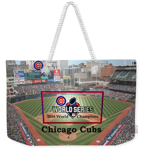 Chicago Cubs - 2016 World Series Champions Weekender Tote Bag