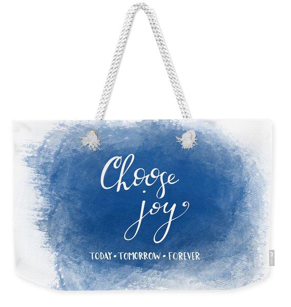 Choose Joy Weekender Tote Bag