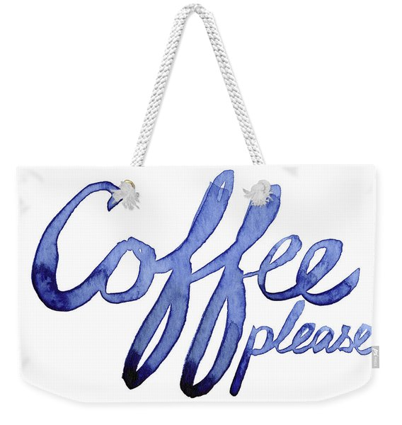 Coffee Please Weekender Tote Bag