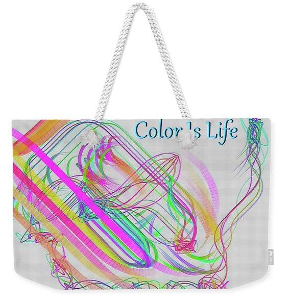 Color Is Life Weekender Tote Bag