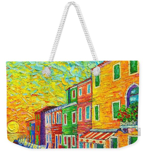 Colorful Burano Sunrise - Venice - Italy - Palette Knife Oil Painting By Ana Maria Edulescu Weekender Tote Bag