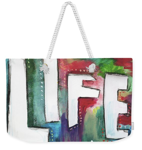 Colorful Life- Art By Linda Woods Weekender Tote Bag