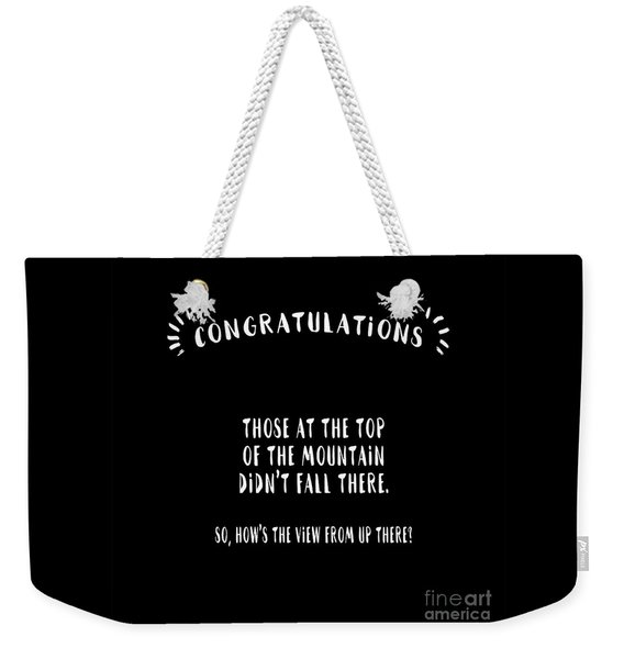 Congratulations, Well Done Weekender Tote Bag