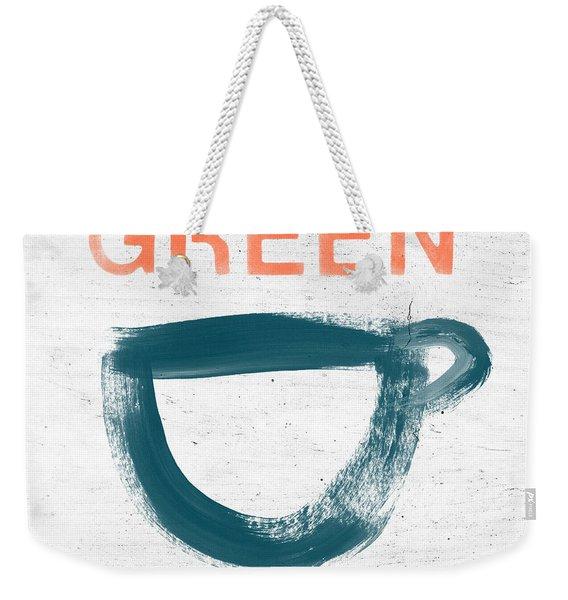 Cup Of Green Tea- Art By Linda Woods Weekender Tote Bag